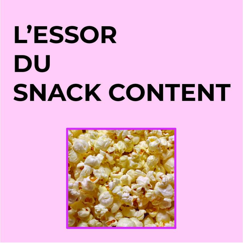 Les réseaux sociaux, un supermarché de snack content
